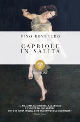 Edizione straordinaria pomeridiana del gruppo di lettura! -Capriole in salita di Pino Roveredo