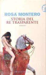 Storia del re trasparente, Rosa Montero