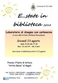 E...state in biblioteca a Ragoli - Laboratorio di disegno a carboncino   Biblioteca Tione di Trento