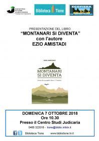 Montanari si diventa, Ezio Amistadi Biblioteca Tione di Trento