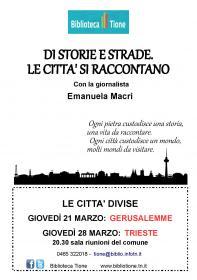 Di storie e strade. Le città si raccontano. Trieste. Con Emanuela Macrì Biblioteca Tione di Trento