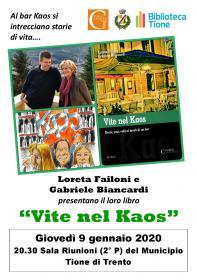 Vite nel Kaos con Loreta Failoni e Gabriele Biancardi Biblioteca Tione di Trento