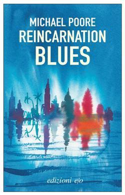 Reincarnation blues, Michael Poore Biblioteca Tione di Trento