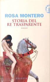 Storia del re trasparente, Rosa Montero Biblioteca Tione di Trento