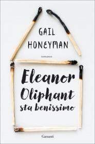 Eleonor Oliphant sta benissimo, Gail Honeyman Biblioteca Tione di Trento